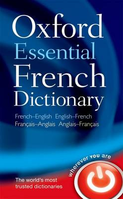 Oxford Essential French Dictionary by Oxford Languages