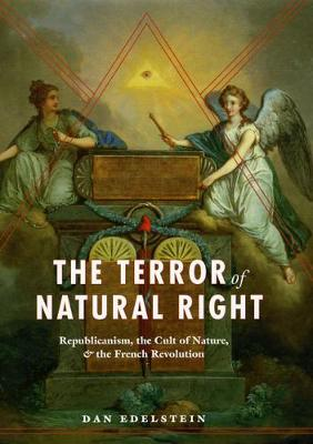 Terror of Natural Right by Dan Edelstein