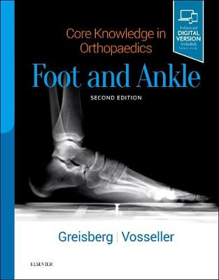 Core Knowledge in Orthopaedics: Foot and Ankle book