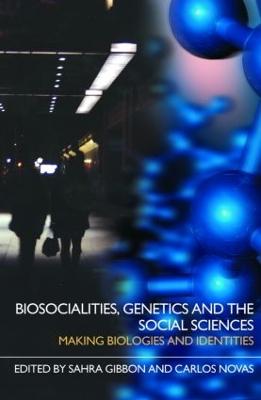 Biosocialities, Genetics and the Social Sciences book