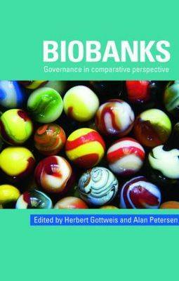 Biobanks by Herbert Gottweis