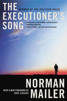 Executioner's Song by Norman Mailer