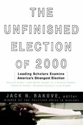 Unfinished Election Of 2000 book