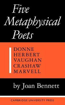 Five Metaphysical Poets by Joan Bennett