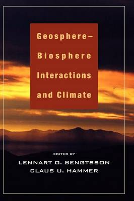 Geosphere-Biosphere Interactions and Climate book