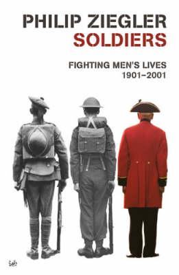 Soldiers by Philip Ziegler