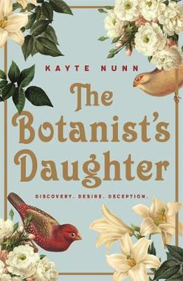 The Botanist s Daughter by Kayte Nunn