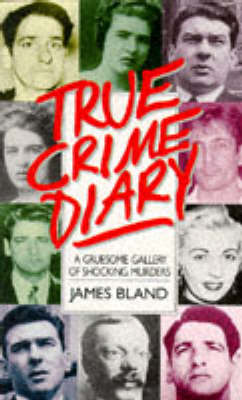 True Crime Diary by James Bland