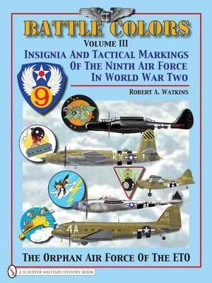 Battle Colors Volume 3 by Robert A. Watkins
