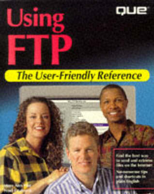Using F.T.P.: User Friendly Reference by M. Pike