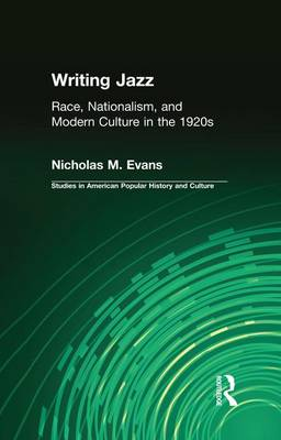 Writing Jazz by Nicholas M. Evans