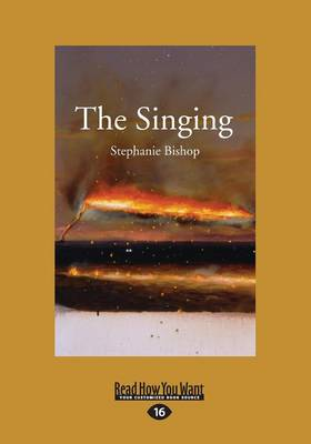 The Singing by Stephanie Bishop