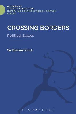 Crossing Borders by Sir Bernard Crick