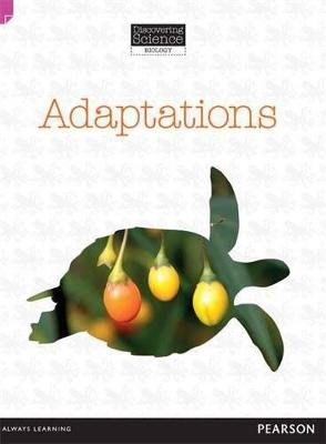 Discovering Science (Biology Upper Primary): Adaptations (Reading Level 29/F&P Level T) by Troy Potter