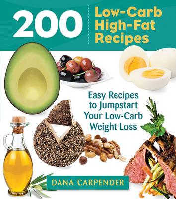 200 Low-Carb, High-Fat Recipes book