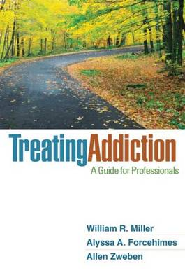 Treating Addiction by William R. Miller