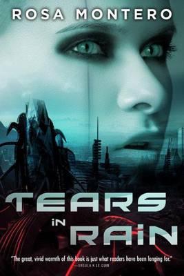 Tears in Rain by Rosa Montero