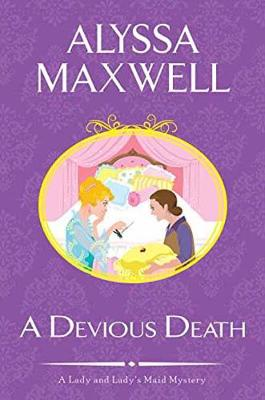 Devious Death by Alyssa Maxwell