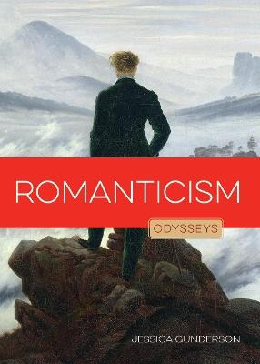 Romanticism by Jessica Gunderson