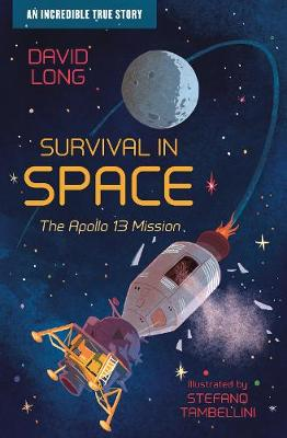 Survival in Space: The Apollo 13 Mission by David Long