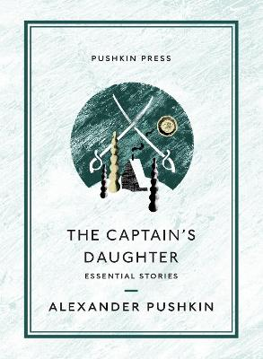The Captain's Daughter: Essential Stories book