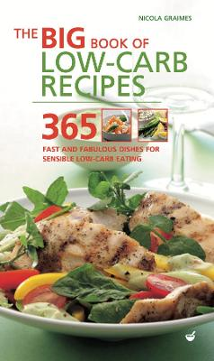 The Big Book of Low-Carb Recipes by Nicola Graimes