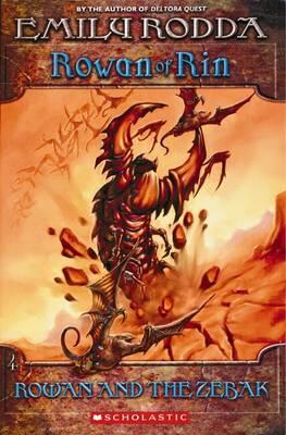 Rowan of Rin: #4 Rowan and the Zebak by Emily Rodda