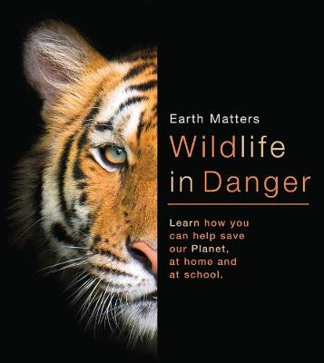 Wildlife in Danger by Dr Jen Green