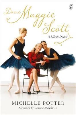 Dame Maggie Scott: A Life In Dance book