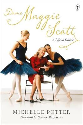 Dame Maggie Scott: A Life In Dance book