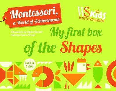 Montessori: My First Box of Shapes book