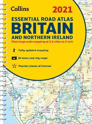 GB Road Atlas Britain 2021 Essential: A4 Spiral (Collins Road Atlas) by Collins Maps