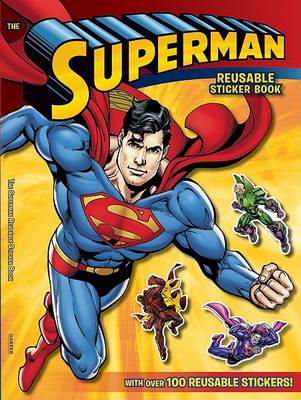 Superman: Reusable Sticker Book by Alaina Sudeith