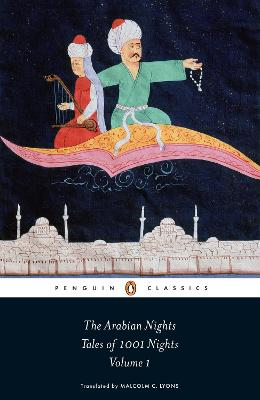 The Arabian Nights: Tales of 1,001 Nights: Volume 1 by Robert Irwin