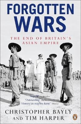 Forgotten Wars by Christopher Bayly