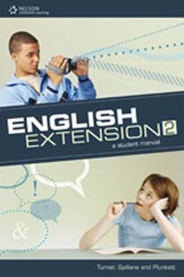 English Extension 2: A Student Manual by John Turner