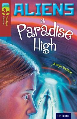 Oxford Reading Tree TreeTops Fiction: Level 15 More Pack A: Aliens at Paradise High book