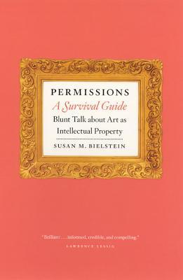 Permissions, a Survival Guide by Susan M. Bielstein