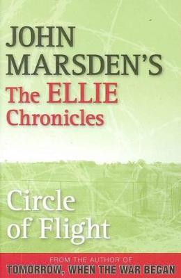 Circle of Flight by John Marsden