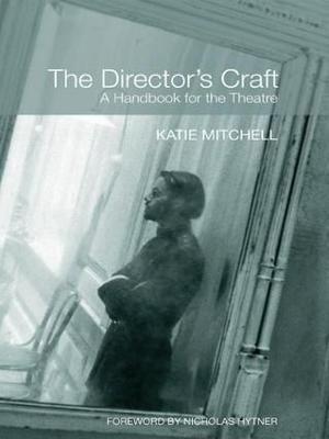 Director's Craft by Katie Mitchell