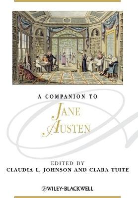 Companion to Jane Austen by Claudia L. Johnson