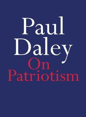 On Patriotism by Paul Daley