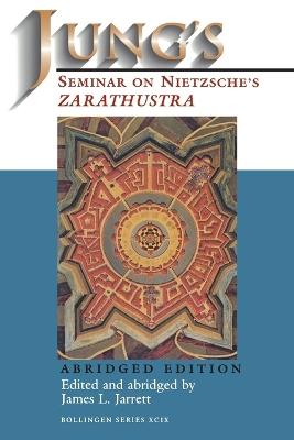 "Jung's Seminar on Nietzsche's ""Zarathustra"" by James L. Jarrett"