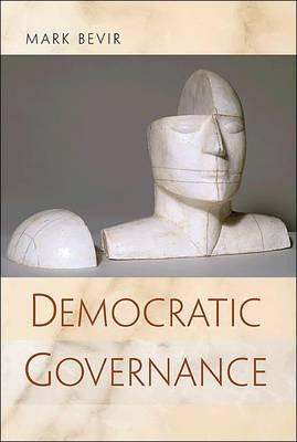 Democratic Governance by Mark Bevir
