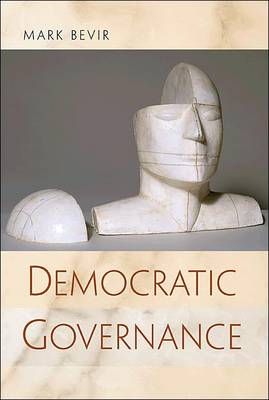 Democratic Governance by Mark Bevir