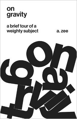 On Gravity by A. Zee