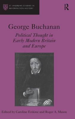George Buchanan by Caroline Erskine