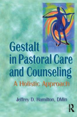 Gestalt in Pastoral Care and Counseling book