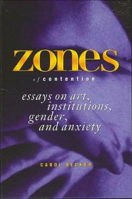 Zones of Contention by Carol Becker