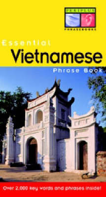 Essential Vietnamese Phrase Book by Ben Wilkinson
